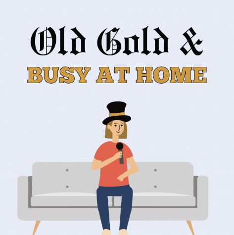 Old Gold & Busy at Home Podcast
