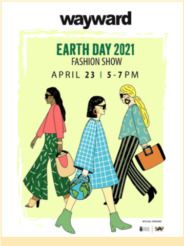 The fashion show will be on April 23 and will celebrate Earth Day through the merging of sustainability and fashion.