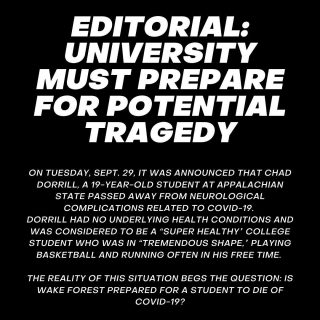 While Wake Forest is doing everything in its power to demand that the university community abide by public health guidelines, the Editorial Board asks that the university do more to proactively prepare for and anticipate a traumatic event. Click the link in our bio to read the whole editorial piece.